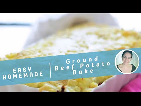 Ground Beef Potato Bake
