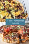 two photos of quiches and a text overlay with 11 best quiches