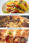 Three pictures with Mexican food. Text overlay with 9 recipes for Mexican dinner