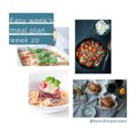 four pictures of recipes and a text overlay easy weekly meal plan week 20